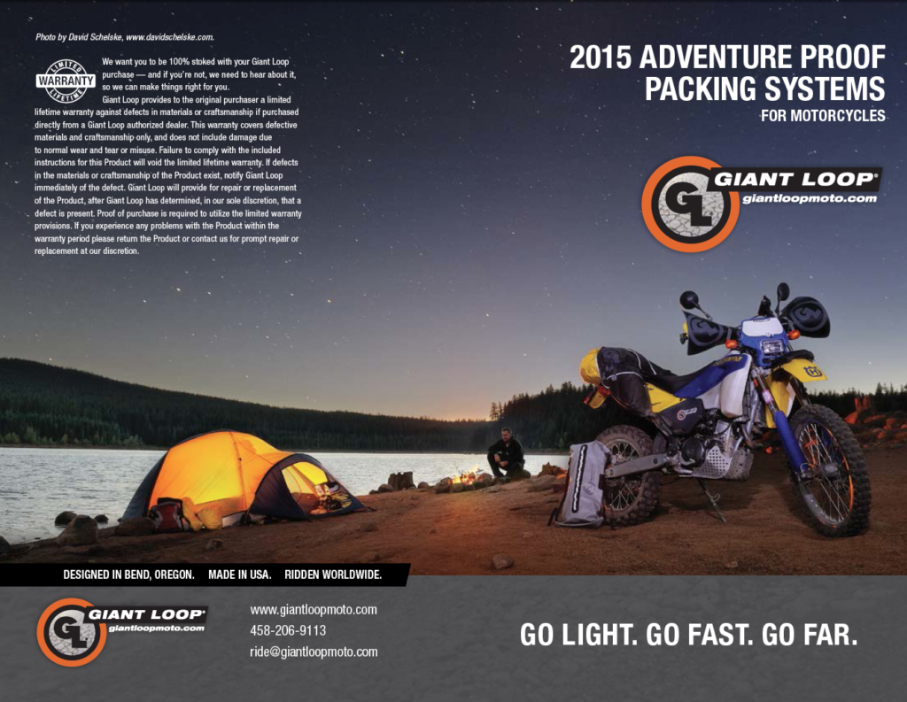 2015 Giant Loop Catalog Adventure Proof Packing Systems and Gear for Motorcycles, Snow Bikes, Snowmobiles