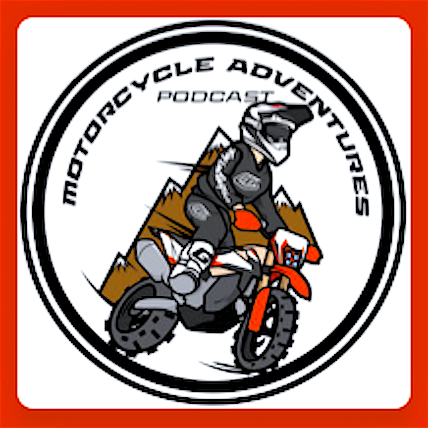 MOTORCYCLE ADVENTURES PODCAST